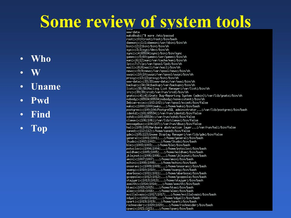 Another example of a pipe Command 1 (cut) Command 2 (sort) Pipe cut –d: -f1 < /etc/passwd | sort file Stdout The file /etc/passwd stores information about user's accounts on the system Let's get a sorted listing of all user names