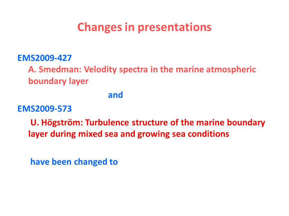 Changes in presentations EMS A.
