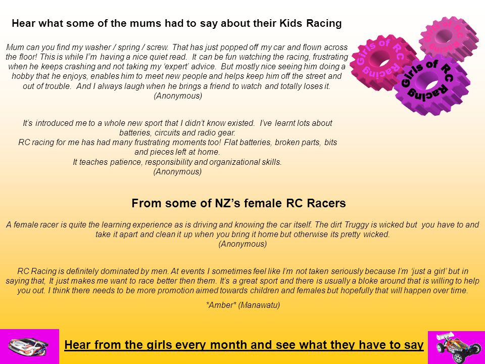 From some of NZ's female RC Racers Hear what some of the mums had to say about their Kids Racing Mum can you find my washer / spring / screw.