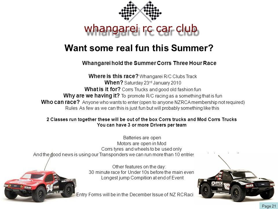 Want some real fun this Summer. Whangarei hold the Summer Corrs Three Hour Race Where is this race.