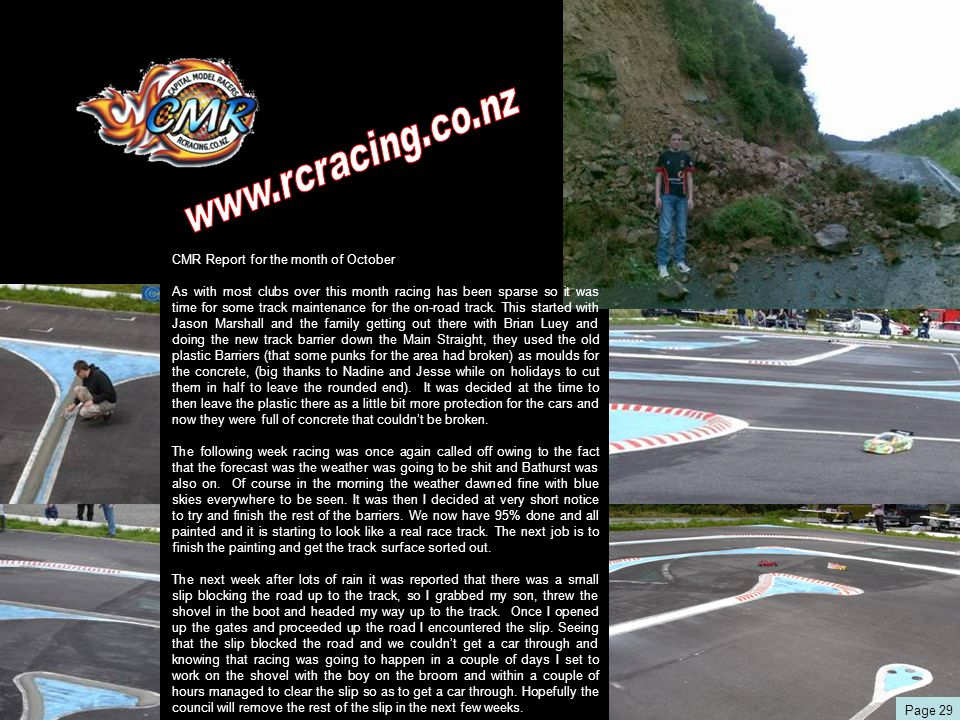 CMR Report for the month of October As with most clubs over this month racing has been sparse so it was time for some track maintenance for the on-road track.