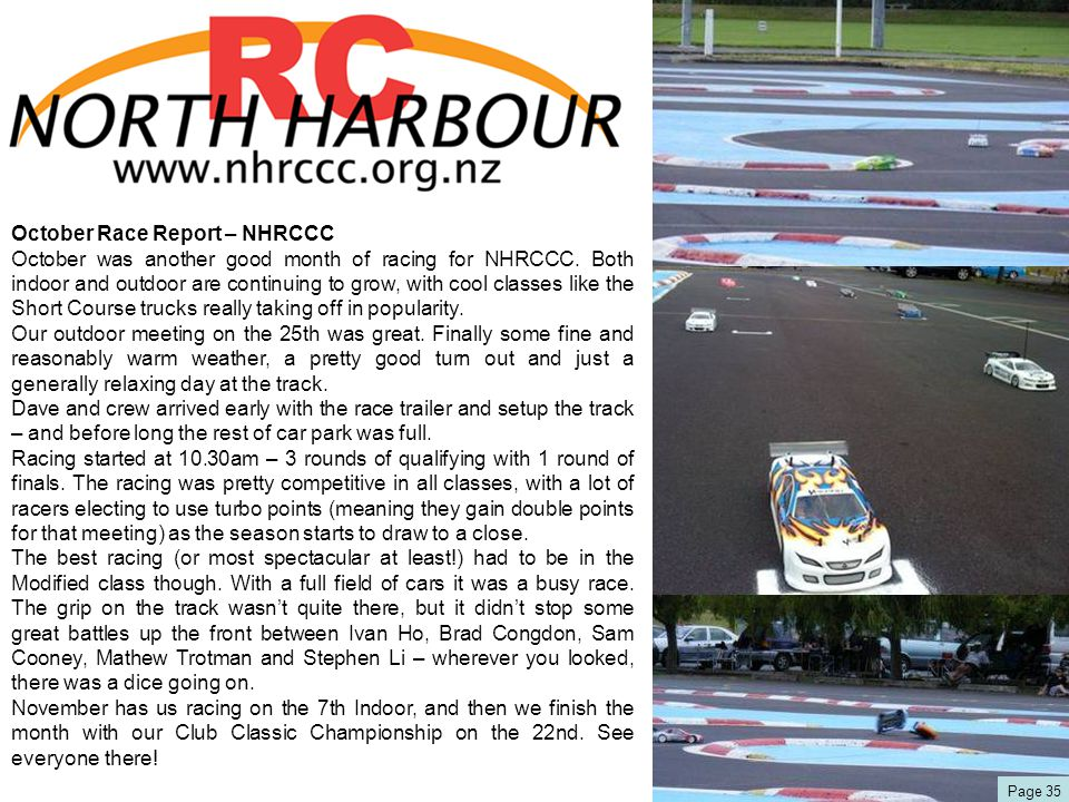 October Race Report – NHRCCC October was another good month of racing for NHRCCC. Both indoor and outdoor are continuing to grow, with cool classes li
