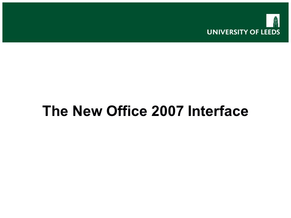 The New Office 2007 Interface