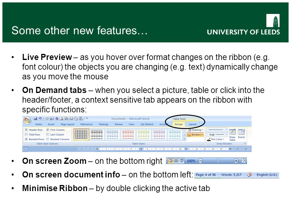 Some other new features… Live Preview – as you hover over format changes on the ribbon (e.g.
