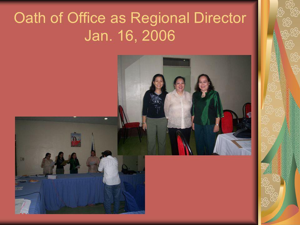 Oath of Office as Regional Director Jan. 16, 2006