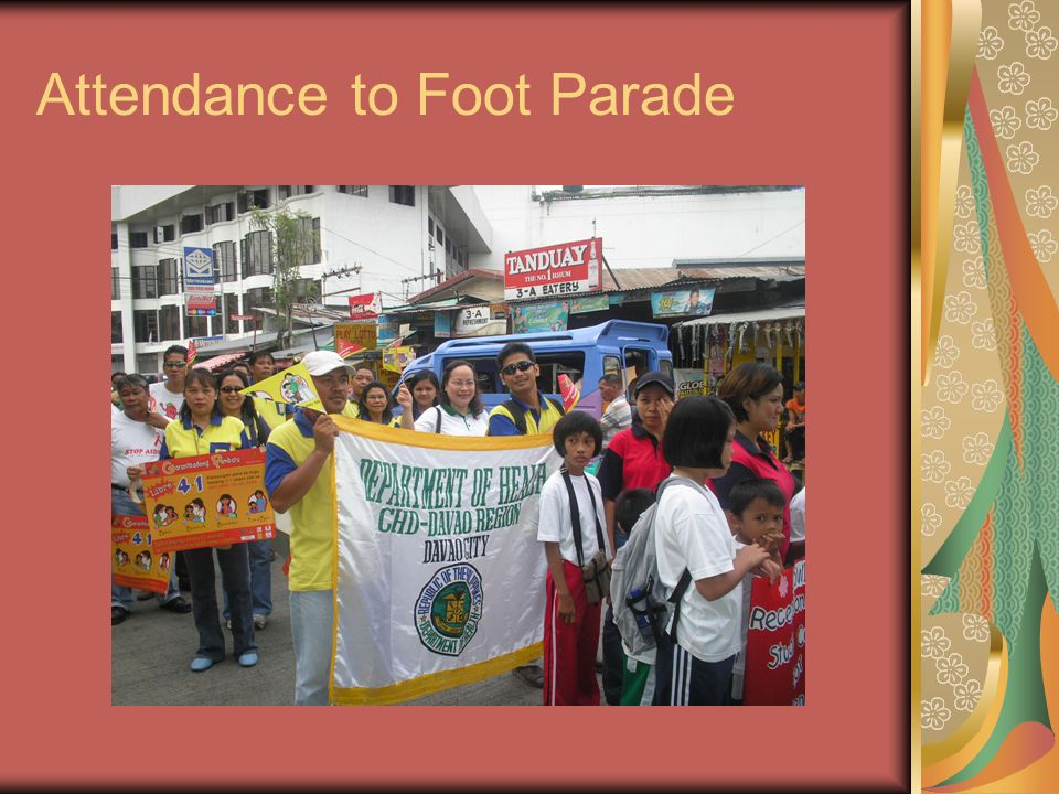 Attendance to Foot Parade