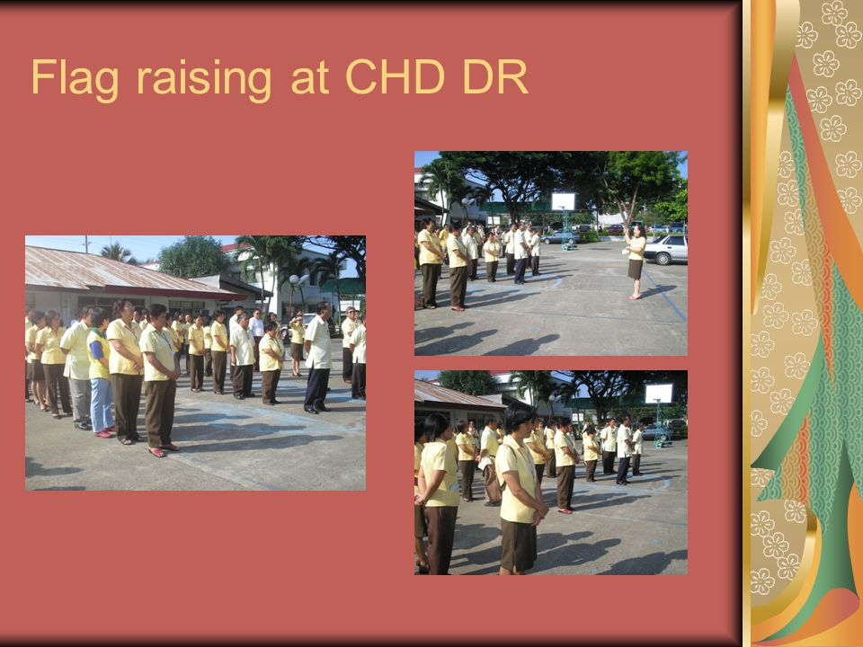 Flag raising at CHD DR