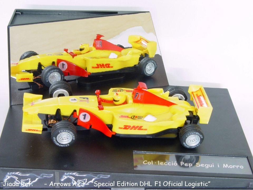 "Jiada Ref. – Arrows A23 – ""Special Edition DHL F1 Oficial Logistic"""