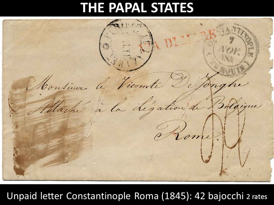 THE PAPAL STATES Unpaid letter Constantinople Roma (1845): 42 bajocchi 2 rates