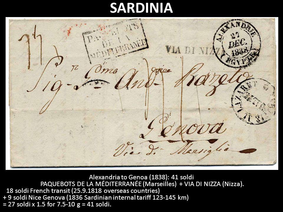SARDINIA Alexandria to Genoa (1838): 41 soldi PAQUEBOTS DE LA MÉDITERRANÉE (Marseilles) + VIA DI NIZZA (Nizza).