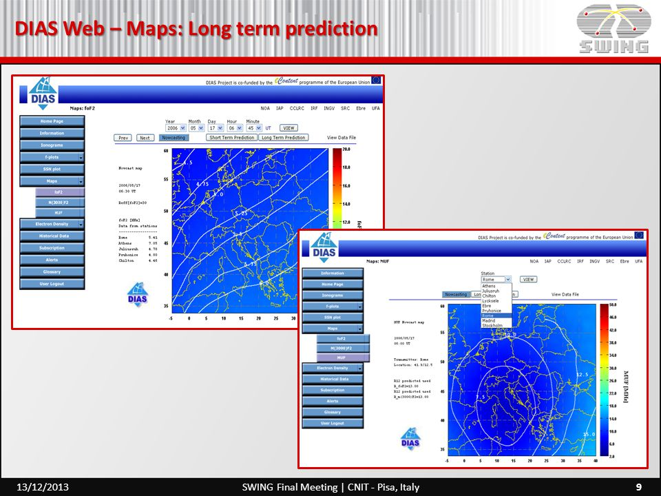 DIAS Web – Maps: Long term prediction 9SWING Final Meeting | CNIT - Pisa, Italy13/12/2013