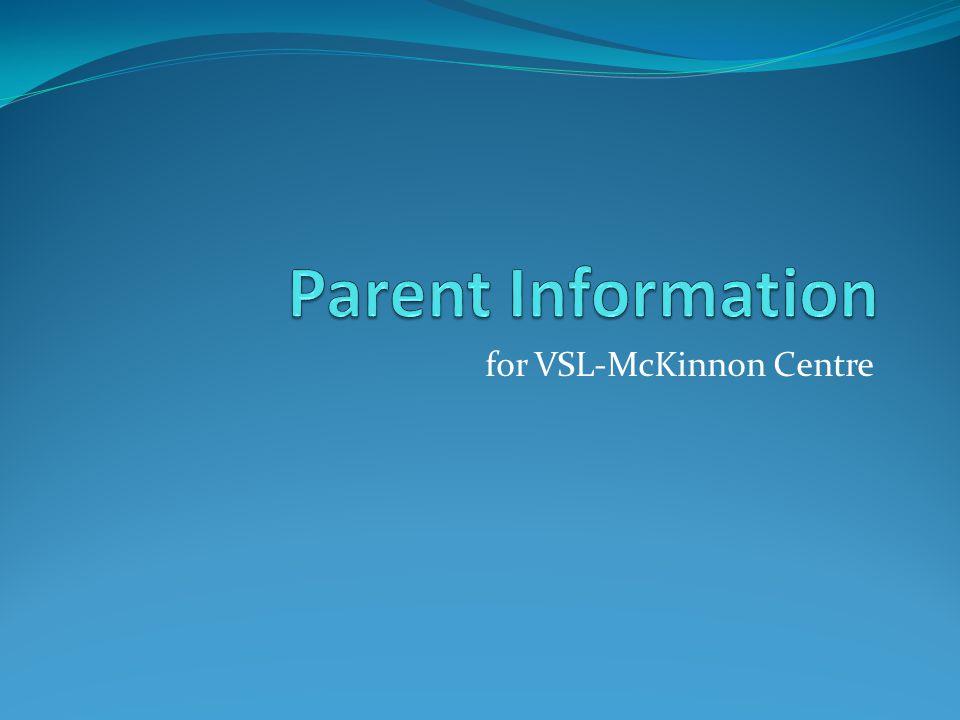 for VSL-McKinnon Centre