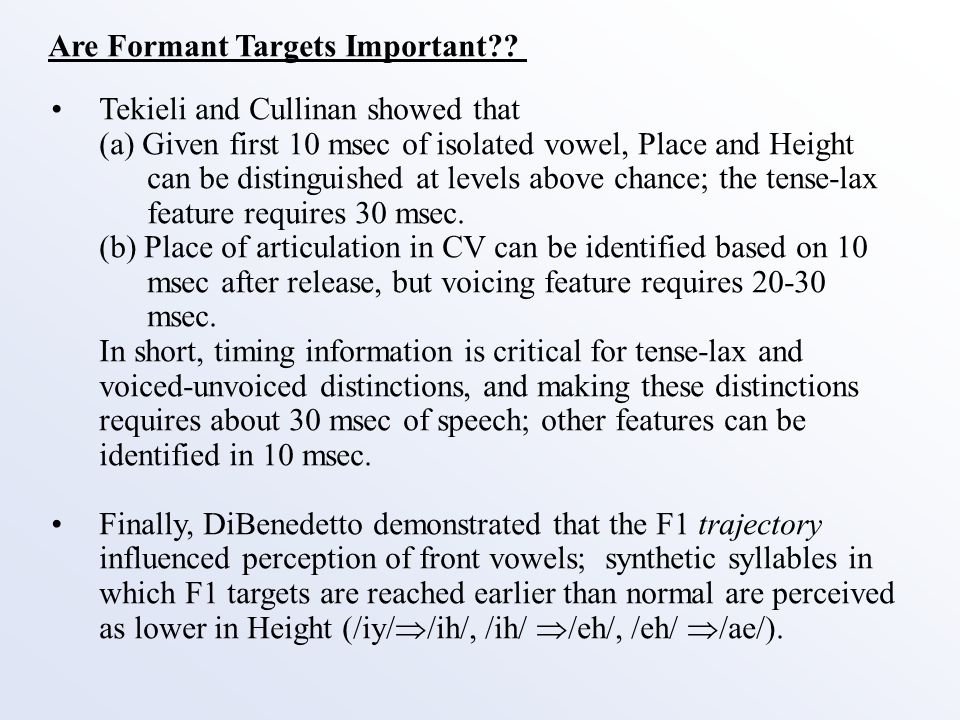 Are Formant Targets Important .