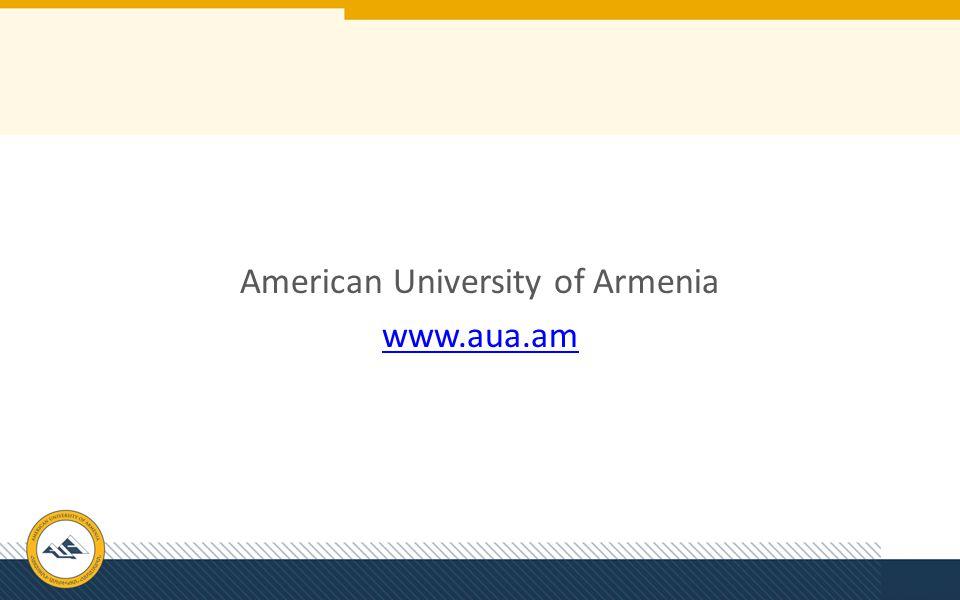 American University of Armenia www.aua.am