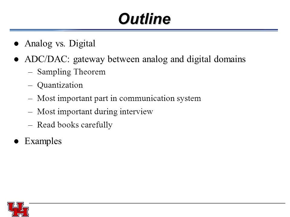 Outline Analog vs.