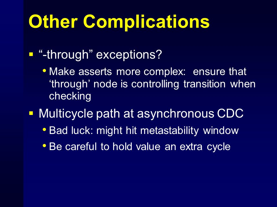 Other Complications  -through exceptions.