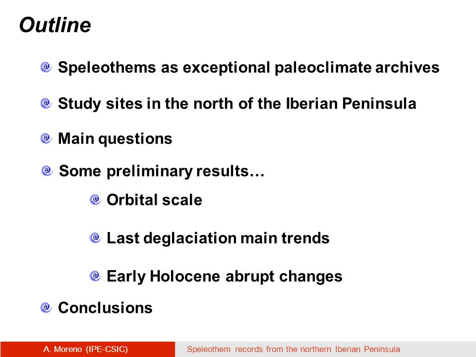 Speleothems as exceptional paleoclimate archives A.