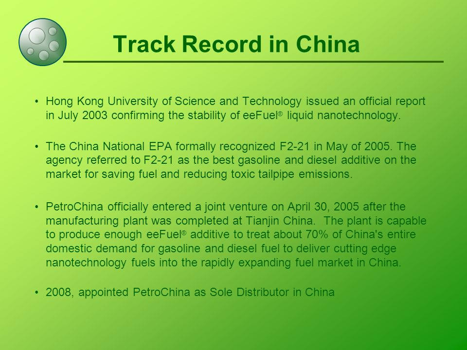Track Record in China Hong Kong University of Science and Technology issued an official report in July 2003 confirming the stability of eeFuel ® liquid nanotechnology.