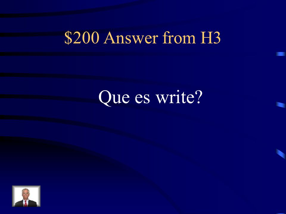 $200 Question from H3 Escriban