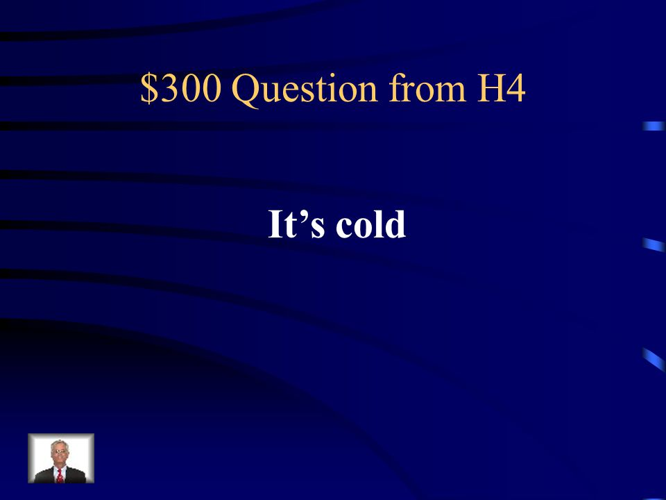 $200 Answer from H4 Verano, invierno, otono, primavera