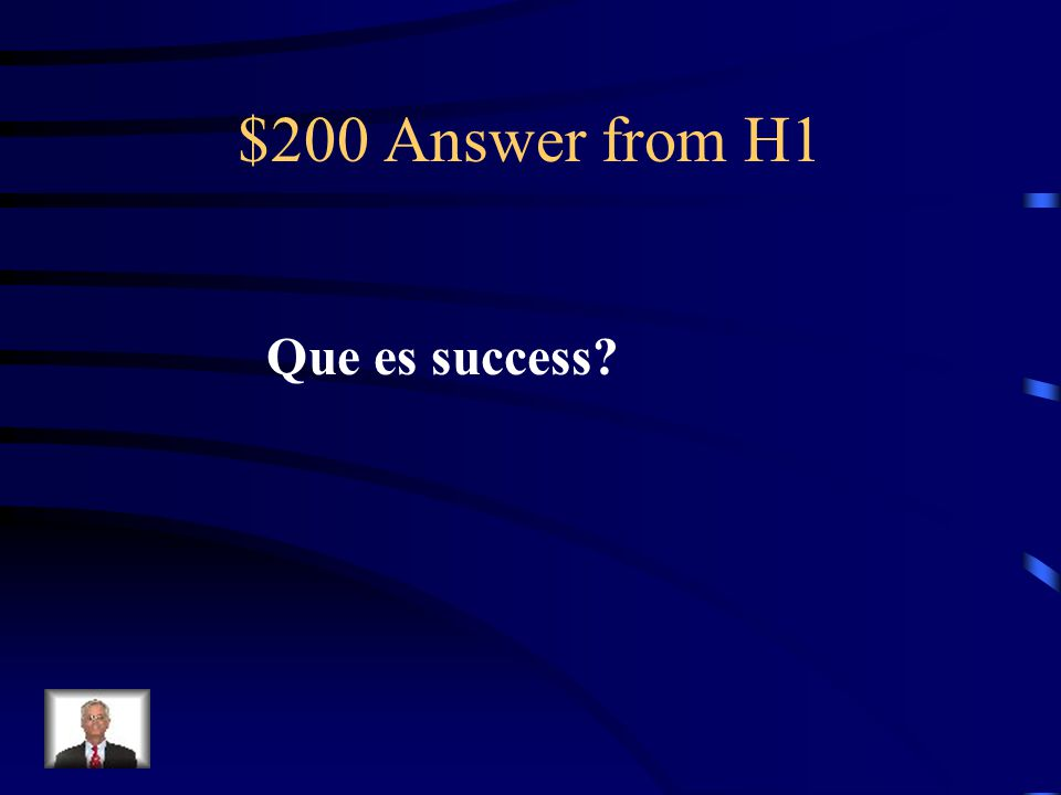 $200 Question from H1 Exito