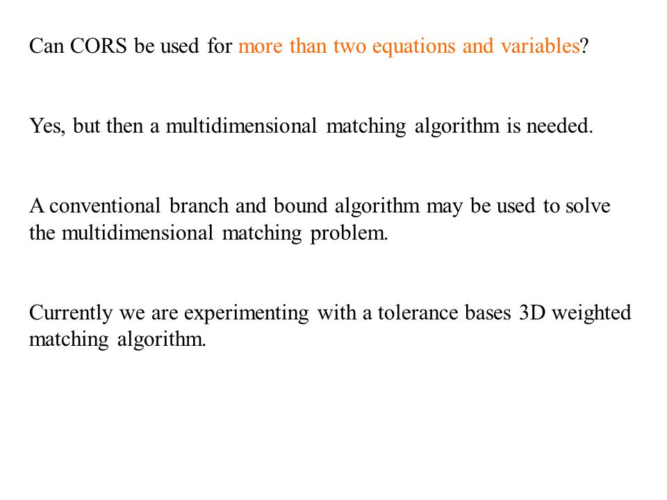 Can CORS be used for more than two equations and variables.