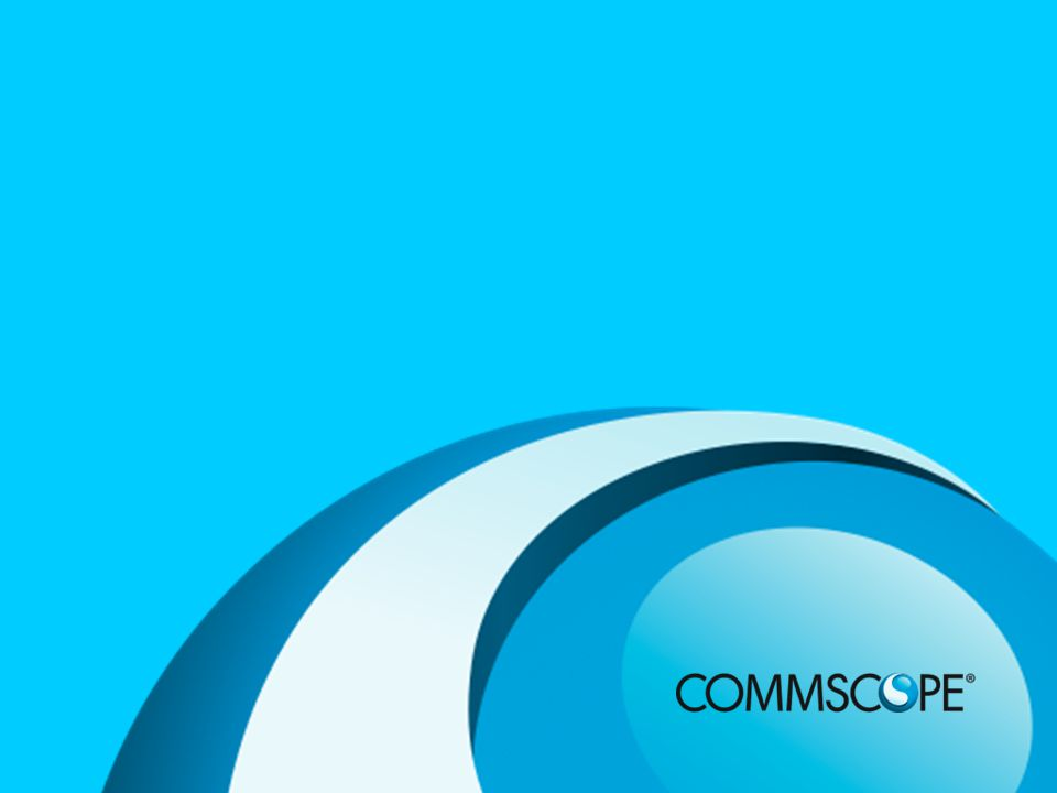 28 PRIVATE AND CONFIDENTIAL © 2011 CommScope, Inc