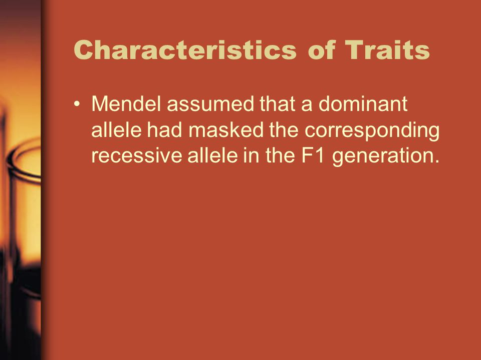 Mendel assumed that a dominant allele had masked the corresponding recessive allele in the F1 generation.