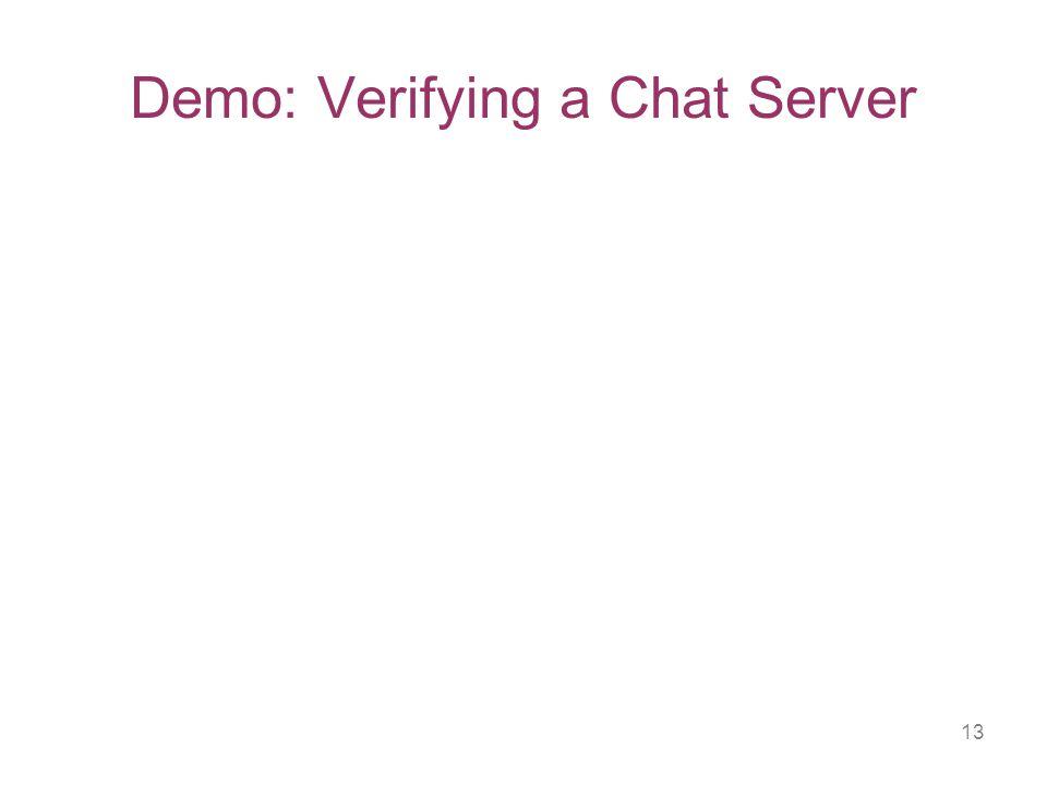 13 Demo: Verifying a Chat Server