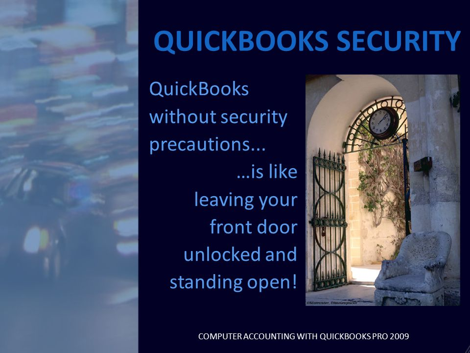 QuickBooks without security precautions...