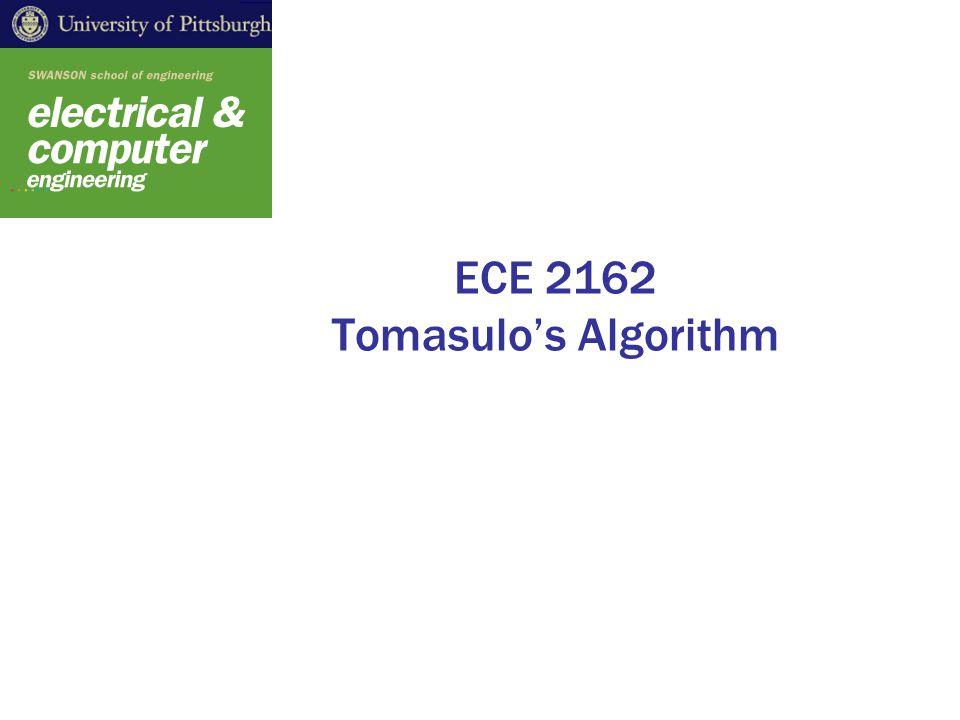 ECE 2162 Tomasulo's Algorithm