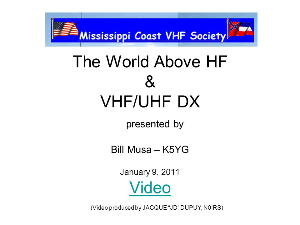 VHF/UHF Operations There is something for everyone: Terrestrial – all modes Line of sight Tropospheric (Tropo) Sporadic E (E-Skip) F2 Skip on 6M Satellites (Up and Down Link on various VHF/UHF bands) RS-12 Satellite used 15M up with 10M down Meteor Scatter (M/S) (6M and 2M) Moon Bounce (EME) (6M thru 1.2Ghz)