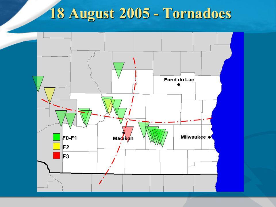 18 August 2005 - Tornadoes F0-F1 F2 F3