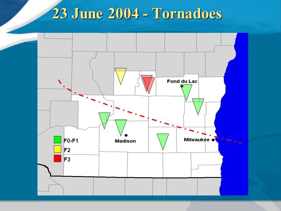 23 June 2004 - Tornadoes F0-F1 F2 F3