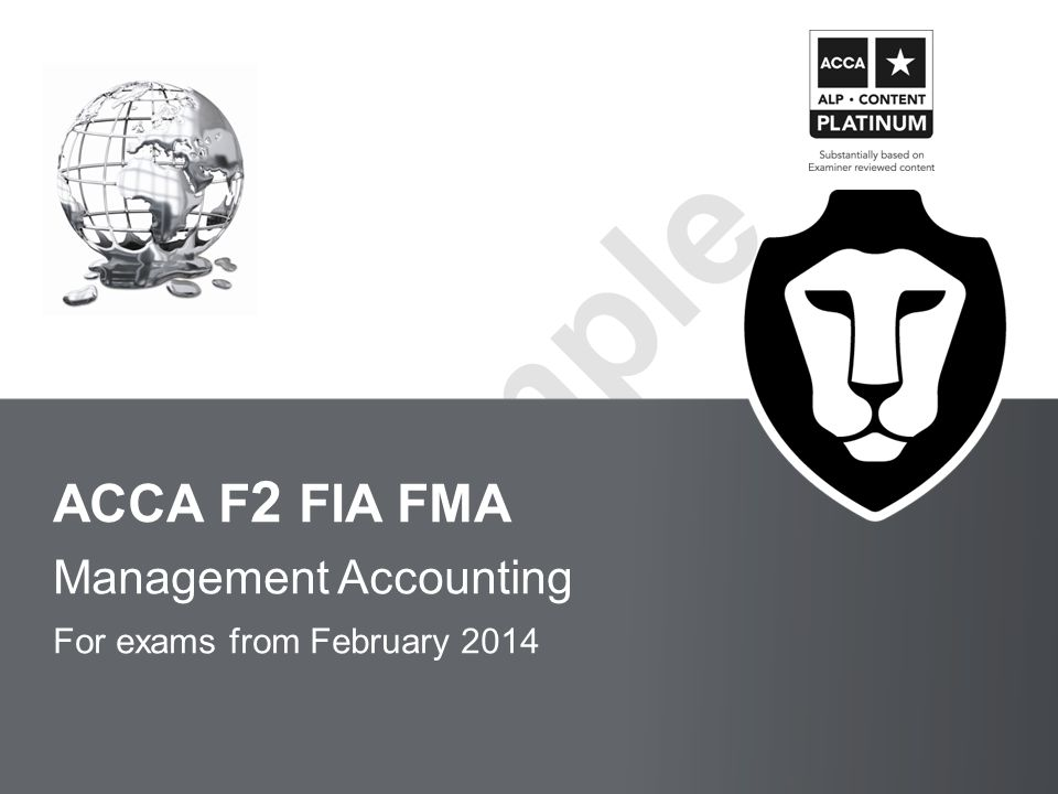 BPP LEARNING MEDIA Sample ACCA F 2 FIA FMA Management Accounting For exams from February 2014