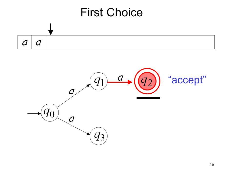 "46 ""accept"" First Choice"
