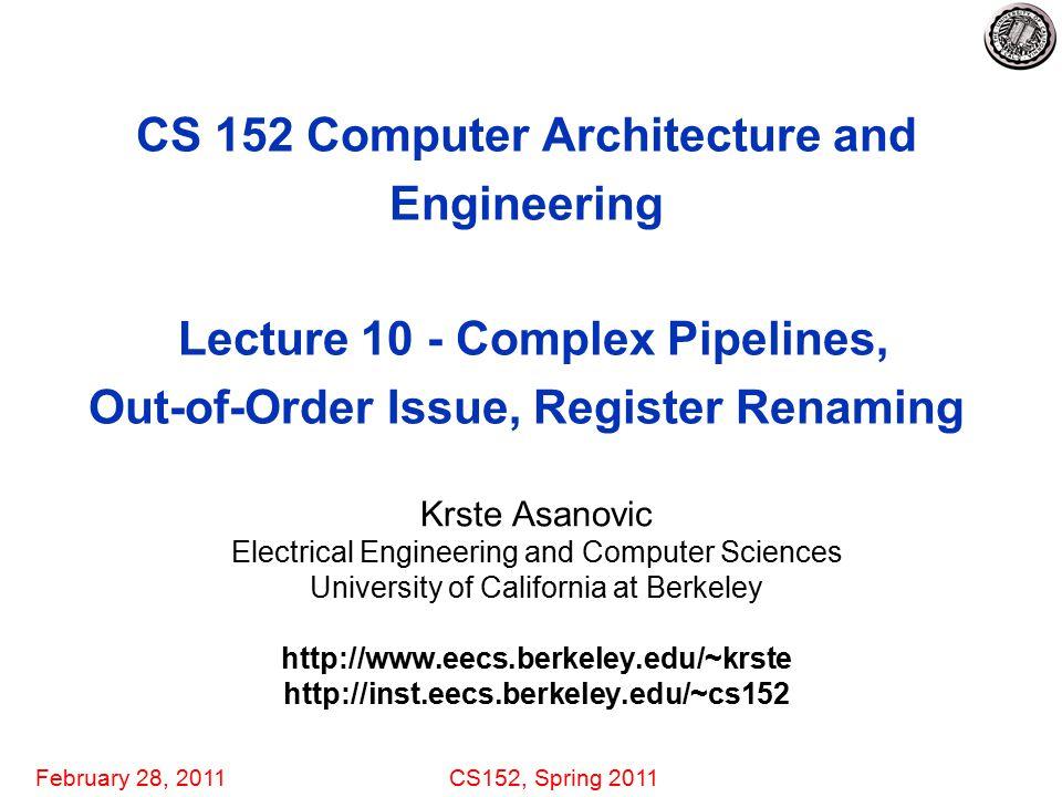 February 28, 2011CS152, Spring 2011 12 Register vs.