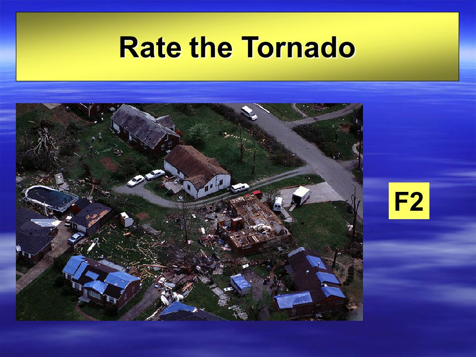 Rate the Tornado