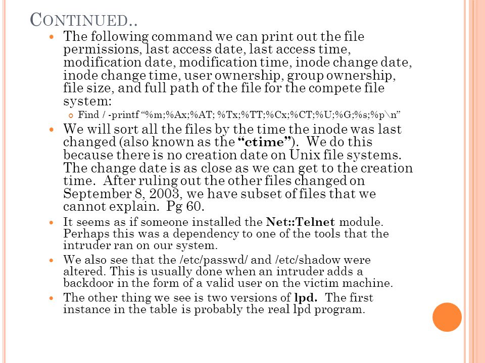 F ILE S YSTEM MD5 C HECKSUM V ALUES MD5 Checksum - is a 128-bit mathematical fingerprint of the contents in a file, for every file on the file system.