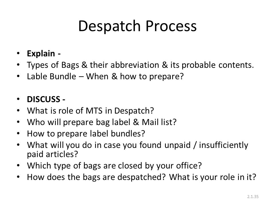 Despatch Process Explain - Types of Bags & their abbreviation & its probable contents.