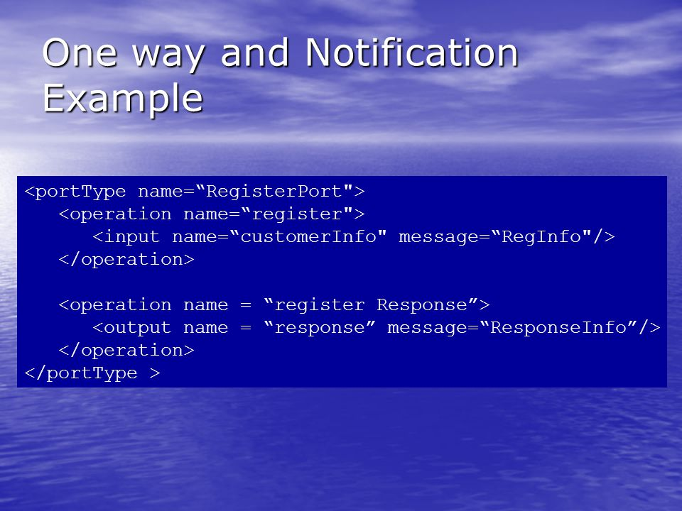 One way and Notification Example