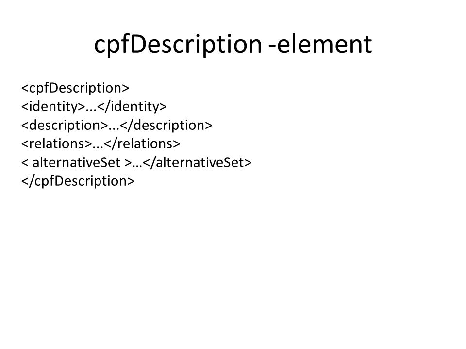 cpfDescription -element... …