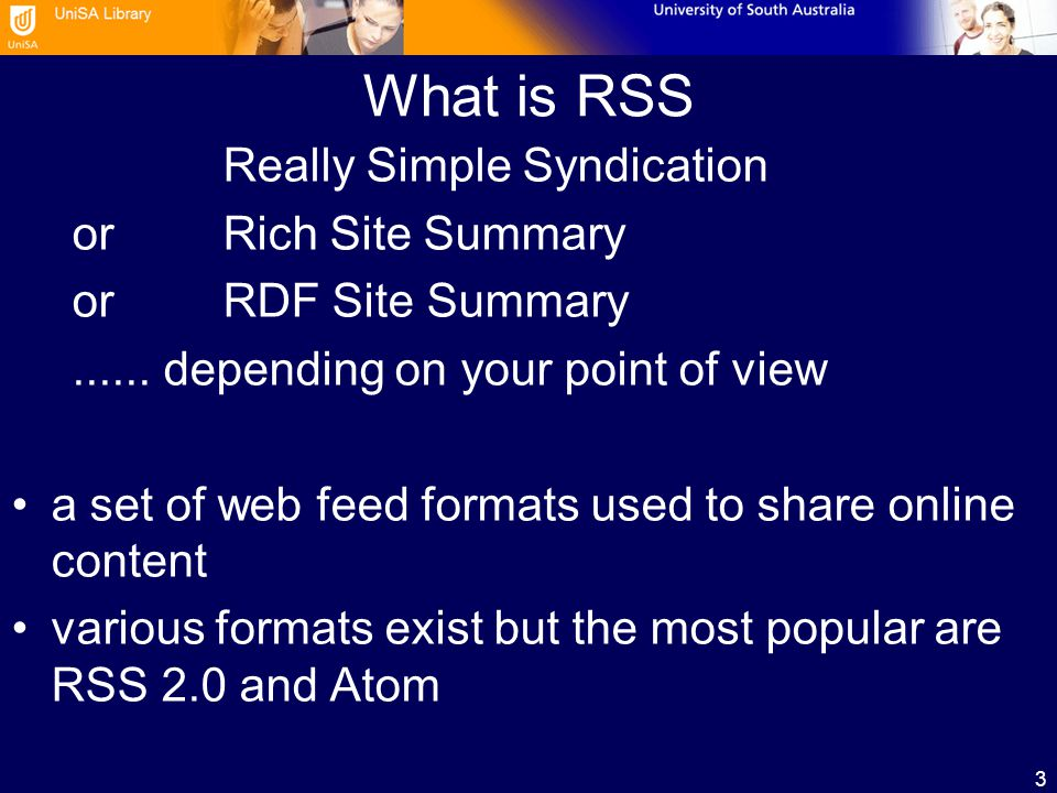 3 What is RSS Really Simple Syndication orRich Site Summary orRDF Site Summary......