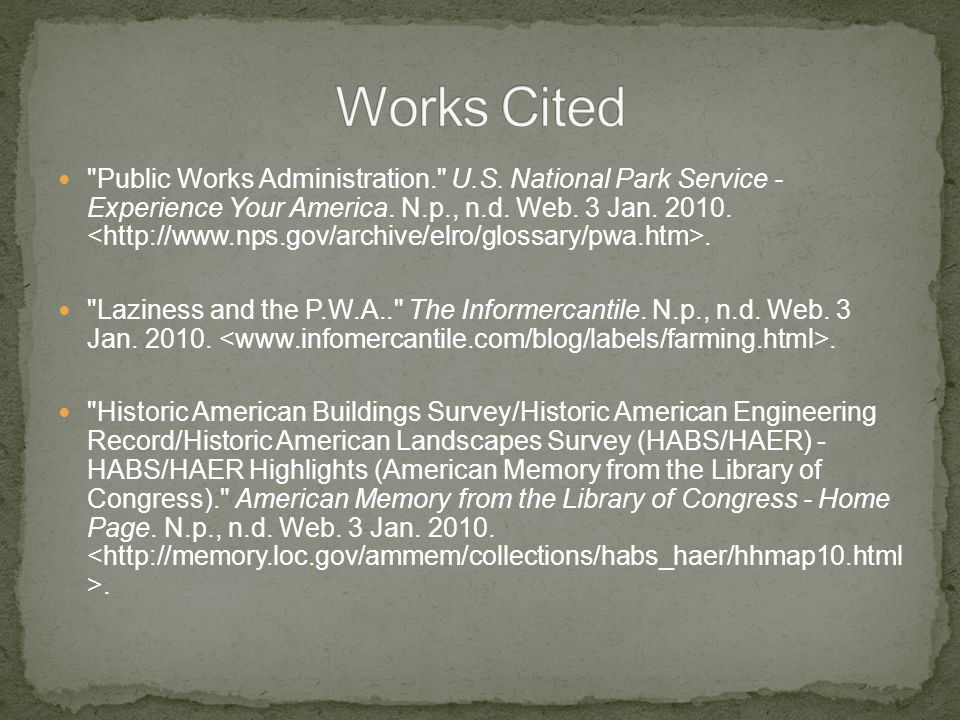 Public Works Administration. U.S. National Park Service - Experience Your America.