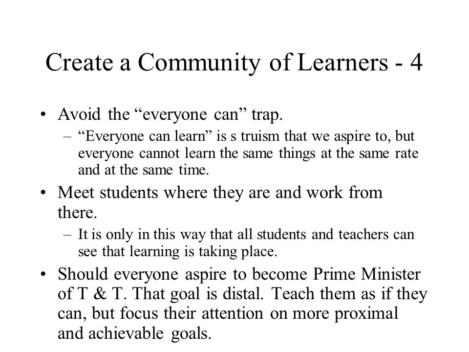 Create a Community of Learners - 3 Be clear and fair in your grading practices.