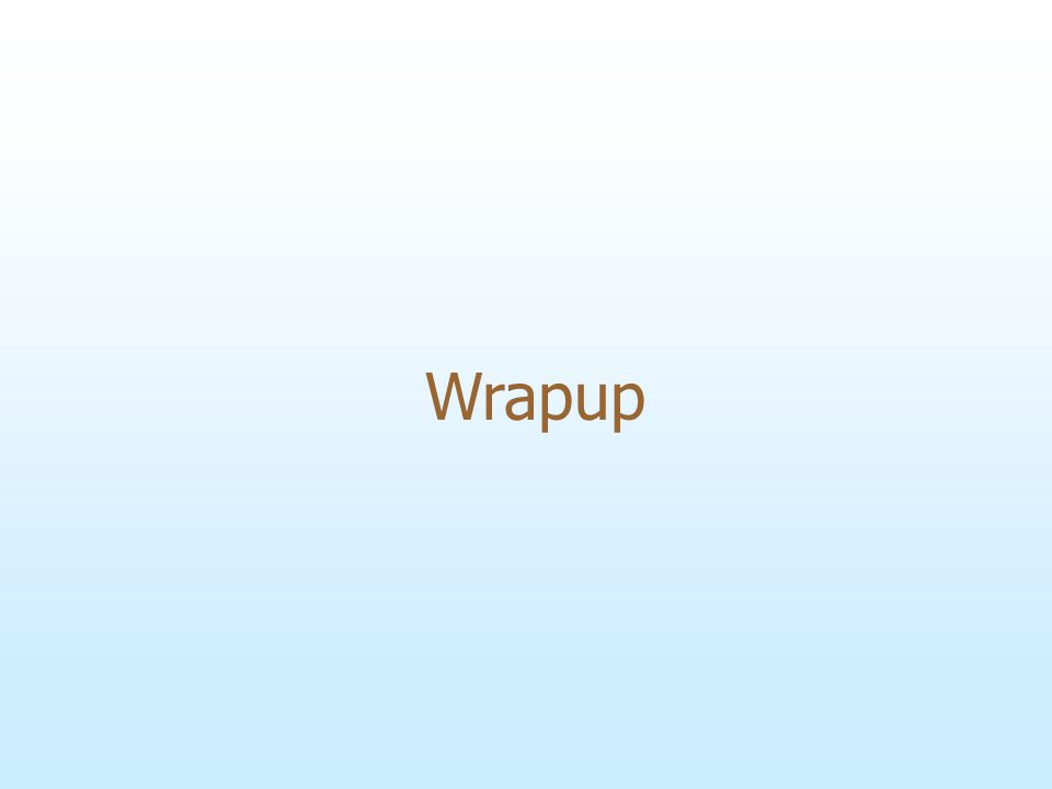 Wrapup