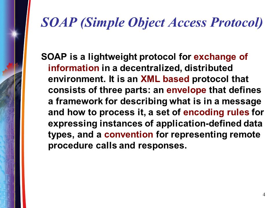25 SOAP message inside HTTP message SOAP is inside a HTTP message How client-server talks in HTTP –The client identifies the server via a URI –connects to it using the underlying TCP/IP network –issues a HTTP request message (POST) –receives a HTTP response message (GET)