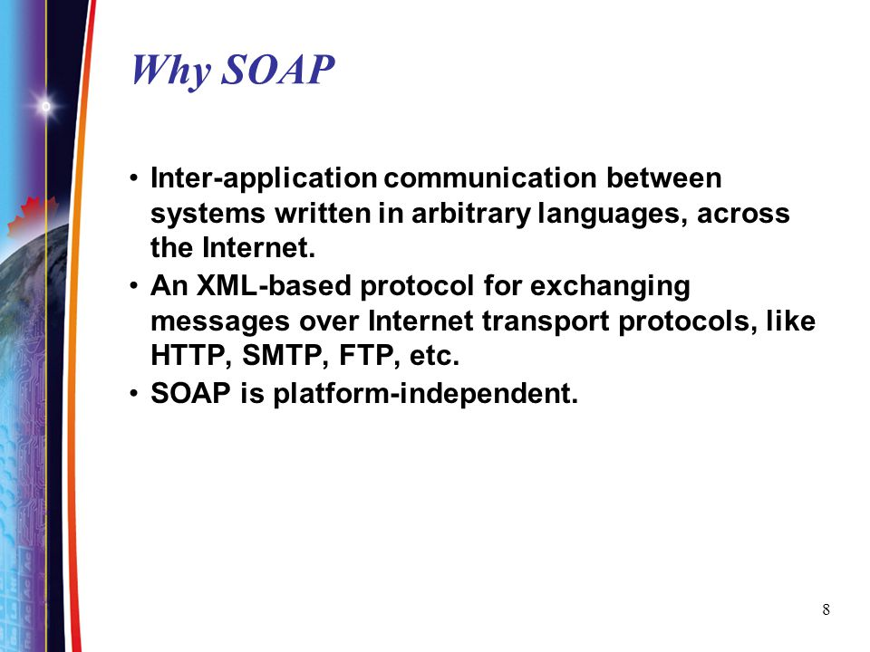 19 Envelope The root element of SOAP message Uses XML namespaces to differentiate versions Two versions 1.1, 1.2 No third string <soapenv:Envelope xmlns:soapenv= http://schemas.xmlsoap.org/soap/envelope/