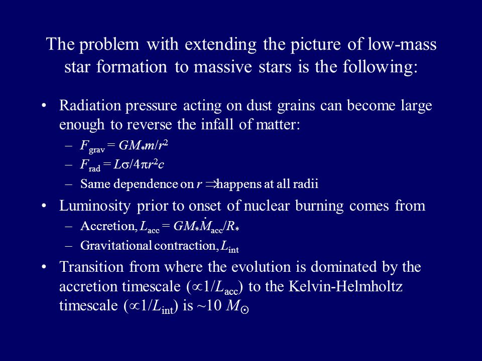 So, how do stars with M * >10M  form.