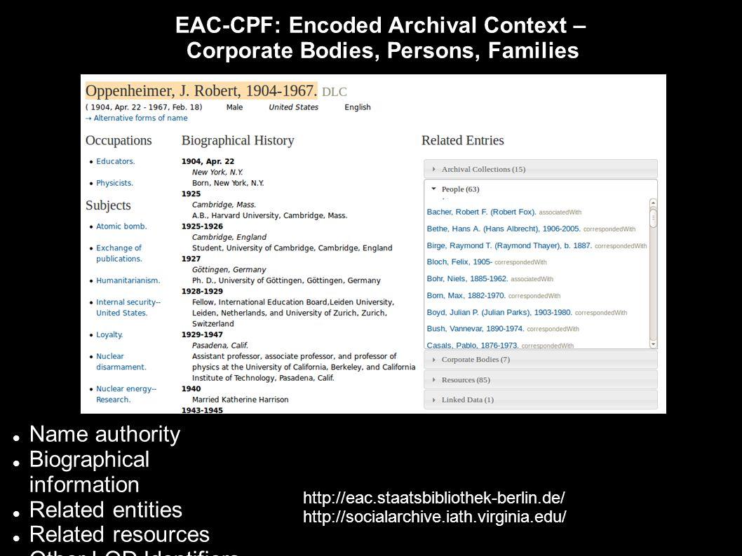 Creating, editing, and publishing EAC-CPF with xEAC XForms web applications: https://github.com/ewg118/xEAC